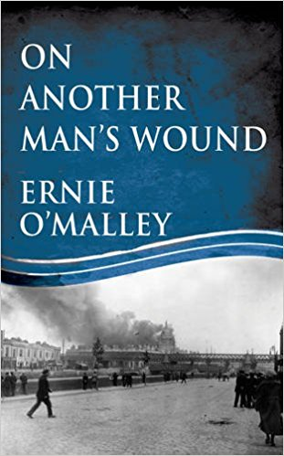 On Another Man's Wound – Reprint Edition