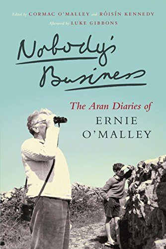 Nobody's Business: The Aran Diaries of Ernie O'Malley